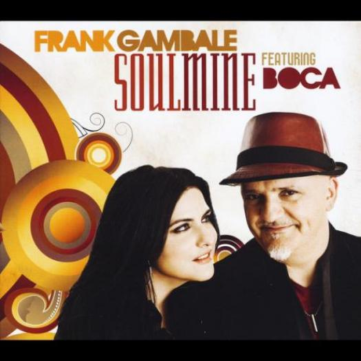 Frank Gambale featuring Boca - Soulmine (2012)
